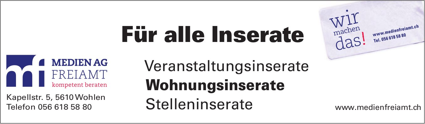 Medien AG Freiamt - Für alle Inserate, wir machen das!