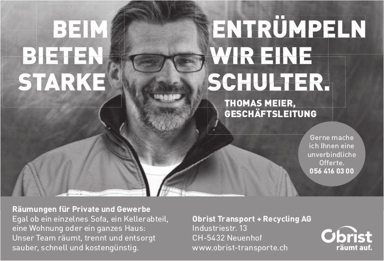 Obrist Transport + Recycling AG - Räumungen für Private und Gewerbe