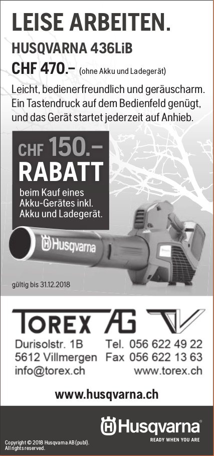 Torex AG TV - LEISE ARBEITEN. HUSQVARNA 436LiB CHF 470.-