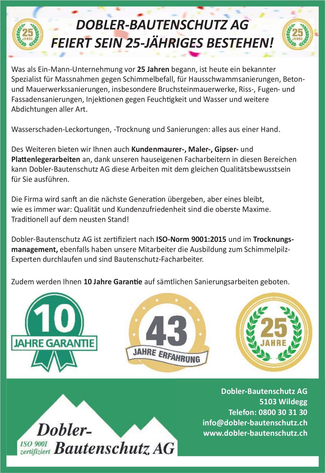 DOBLER-BAUTENSCHUTZ AG FEIERT SEIN 25-JÄHRIGES BESTEHEN!