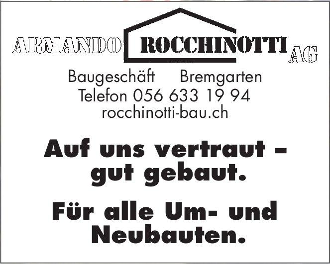 Armando Rocchinotti AG - Für alle Um- und Neubauten.