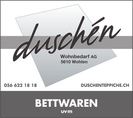 Duschén Wohnbedarf AG - Bettwaren uvm.