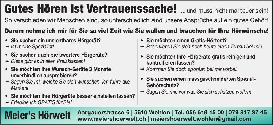 Meier's Hörwelt - Gutes Hören ist Vertrauenssache!