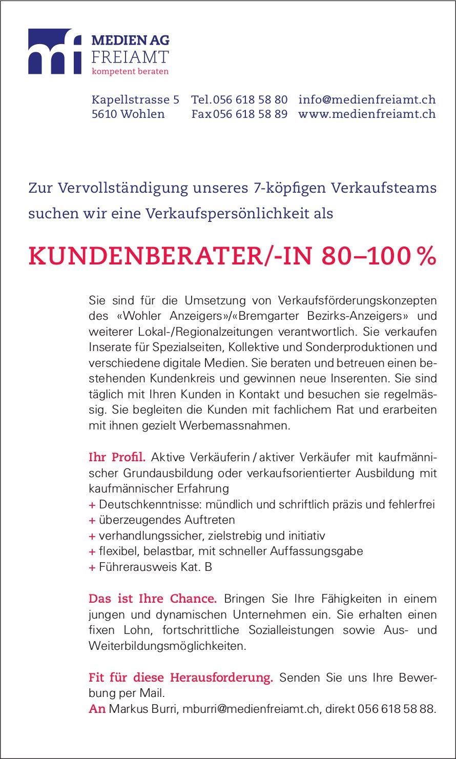 KUNDENBERATER/-IN 80–100 % BEI MEDIEN AG FREIAMT GESUCHT