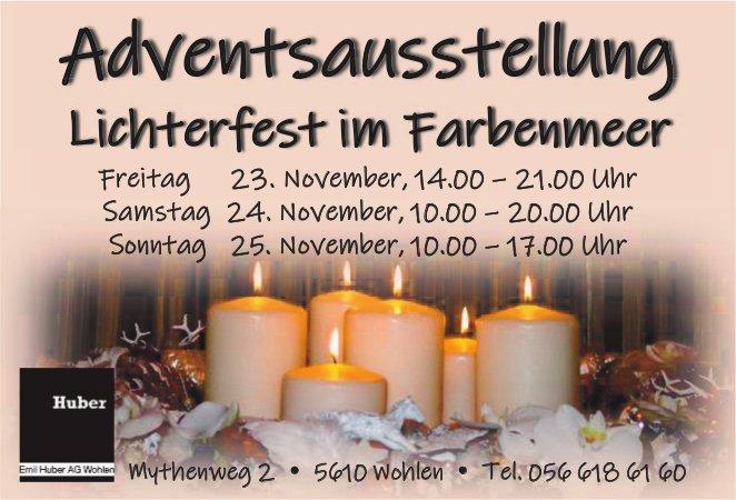 Adventsausstellung Lichterfest im Farbenmeer, 23./24./25. Nov., Emil Huber AG