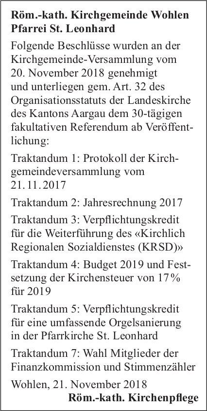 Röm.-kath. Kirchgemeinde Wohlen Pfarrei St. Leonhard Beschlüsse
