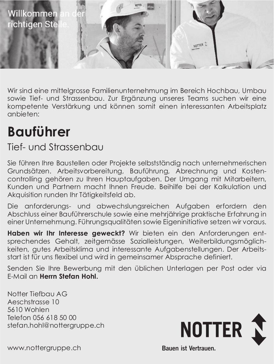 Bauführer Tief- und Strassenbau bei Notter Tiefbau AG gesucht