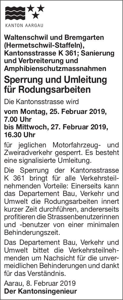 Waltenschwil und Bremgarten - Sperrung und Umleitung für Rodungsarbeiten