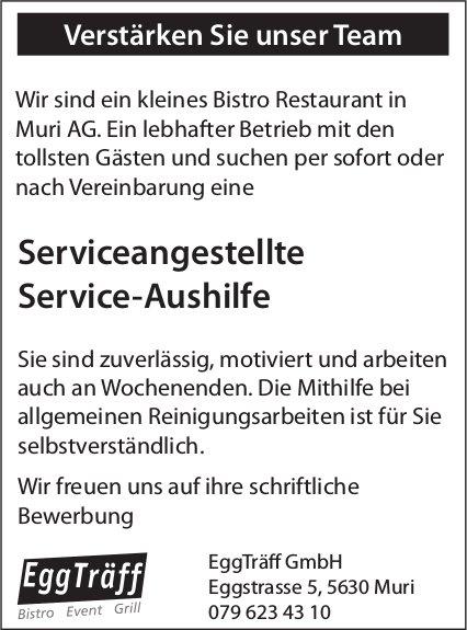 Serviceangestellte / Service-Aushilfe bei EggTräff GmbH gesucht