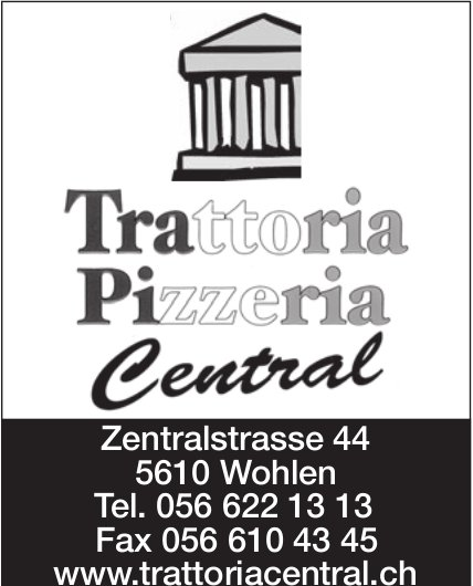 Trattoria Pizzeria Central in Wohlen
