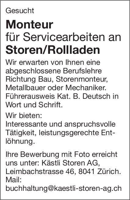 Monteur für Servicearbeiten an Storen/Rollladen bei Kästli Storen AG gesucht