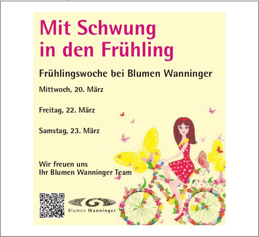 Mit Schwung in den Frühling - Frühlingswoche bei Blumen Wanninger vom 20. bis 23. März
