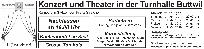Konzert und Theater in der Turnhalle Buttwil - Aufführungsdaten