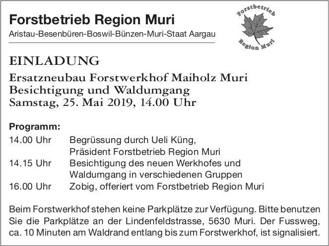 Ersatzneubau Forstwerkhof Muri - Besichtigung und Waldumgang