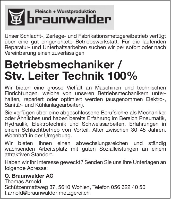 Betriebsmechaniker / Stv. Leiter Technik 100% bei O. Braunwalder AG gesucht