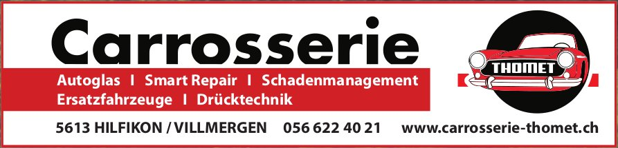 Carrosserie Thomet - Autoglas, Smart Repair, Schadenmanagement usw.