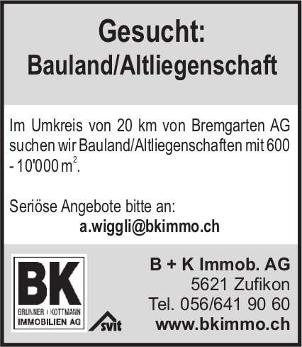 Gesucht: Bauland/Altliegenschaft