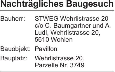 Wohlen: Nachträgliches Baugesuch  Parzelle 3749