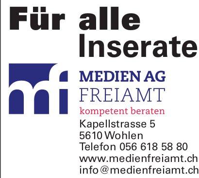 Für alle Inserate: Medien AG Freiamt