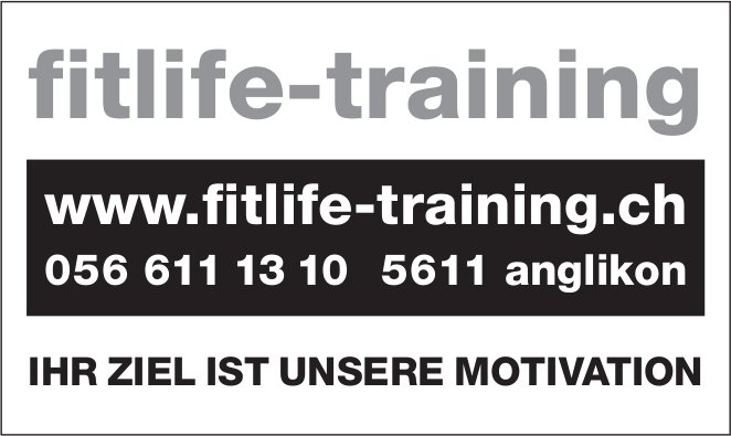 fitlife Training in Anglikon