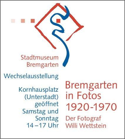 Bremgarten in Fotos 1920-1970 - Wechselausstellung