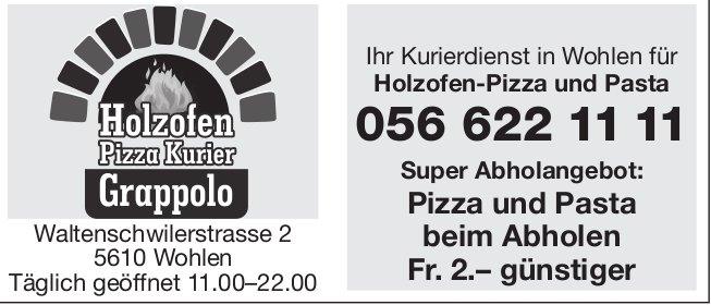 Holzofen Pizza Kurier Grappolo in Wohlen