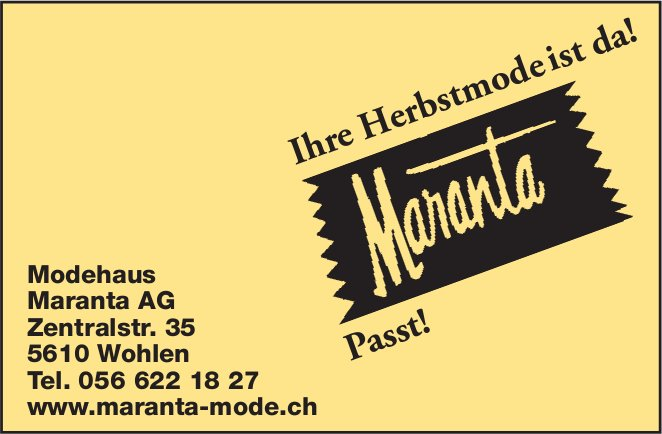 Modehaus Maranta AG in Wohlen
