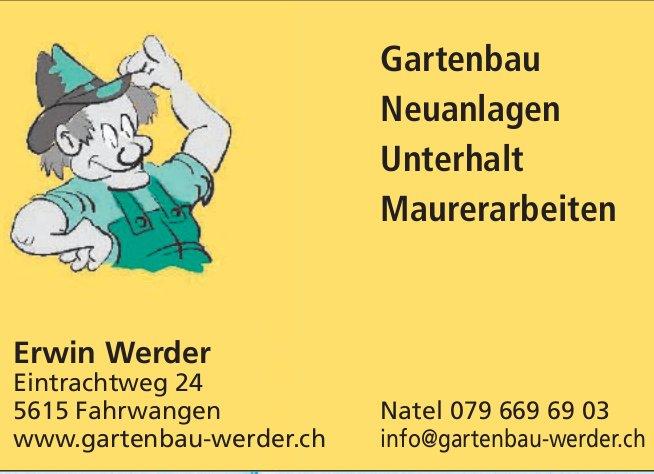 Erwin Werder in Fahrwangen - Gartenbau, Neuanlagen und Unterhalt