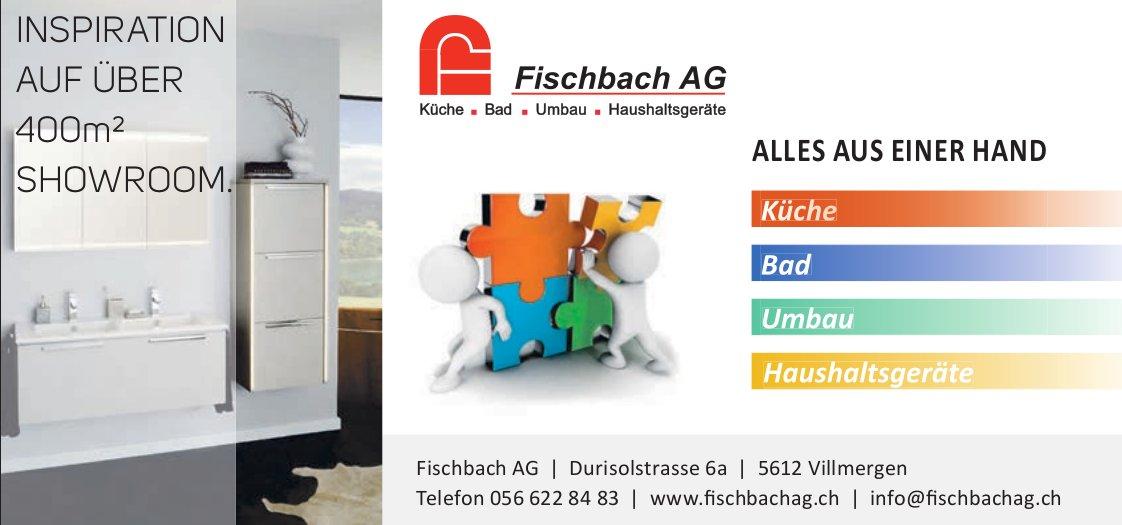 Fischbach AG in Villmergen - Küche und Bad