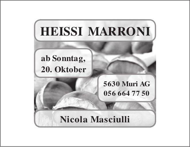 Heissi Marroni ab 20. Oktober in Muri