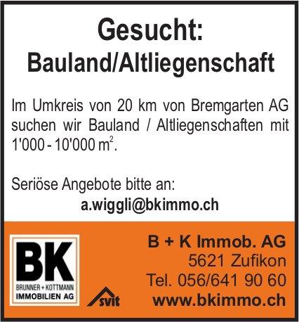 Gesucht: Bauland in Bremgarten und Region