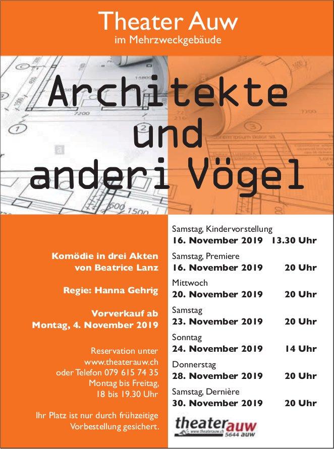 """""""Architekte und anderi Vögel"""" - Theater in Auw"""