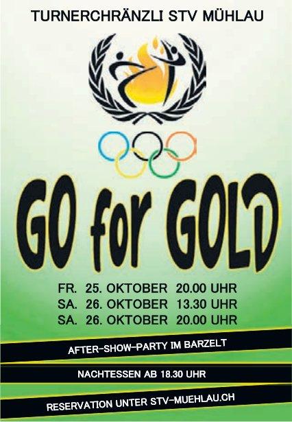 """""""Go for Gold"""" - Turnerchränzli STV Mühlau 25./26. Oktober"""