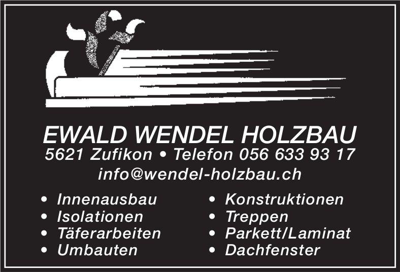 EWALD WENDEL HOLZBAU