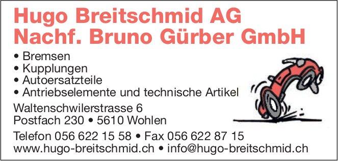 Hugo Breitschmid AG Nachf. Bruno Gürber GmbH