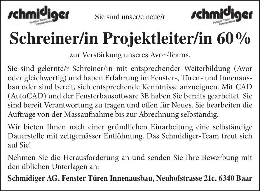 Schreiner/in Projektleiter/in 60 % gesucht