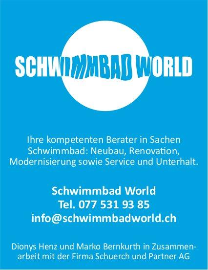 Schwimmbad World - Ihr Partner für Neubau und Service