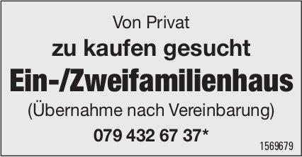 Von Privat zu kaufen gesucht Ein-/Zweifamilienhaus