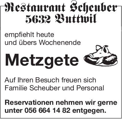 Restaurant Scheuber Buttwil - Metzgete