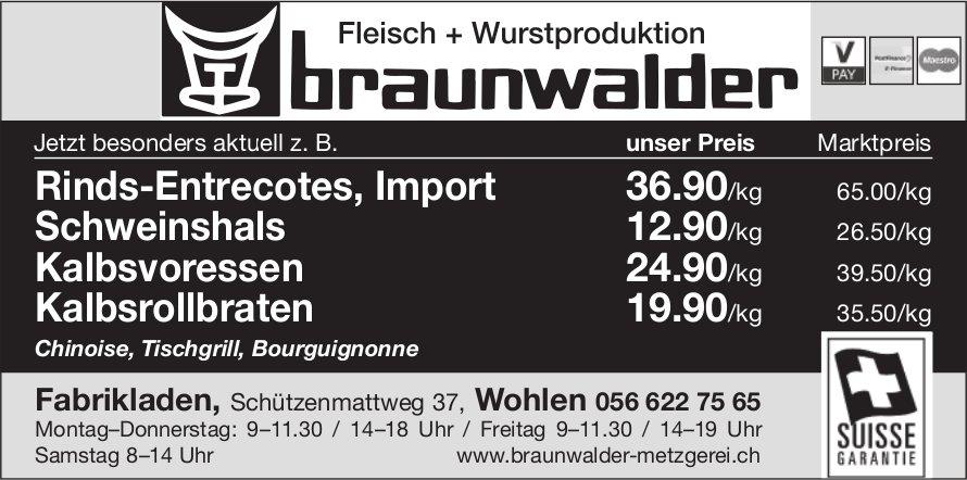 Fleisch + Wurstproduktionen Braunwalder - Wochenaktion