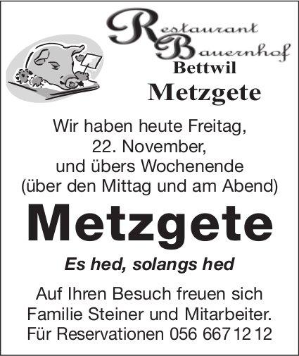 Restaurant Bauernhof Bettwil - Metzgete