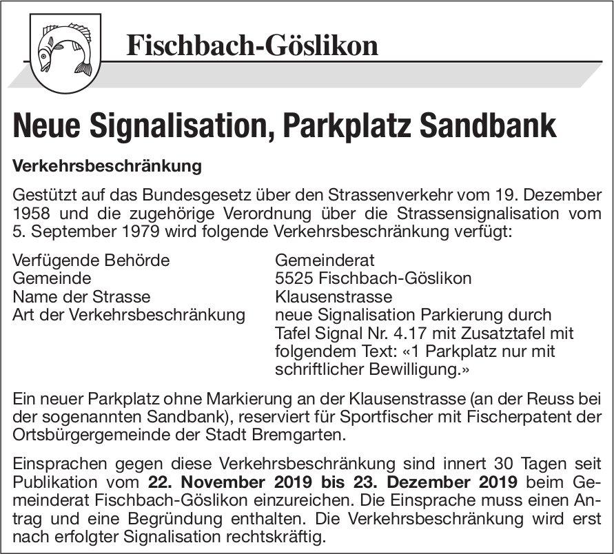 Gemeinde Fischbach-Göslikon - Neue Signalisation, Parkplatz Sandbank
