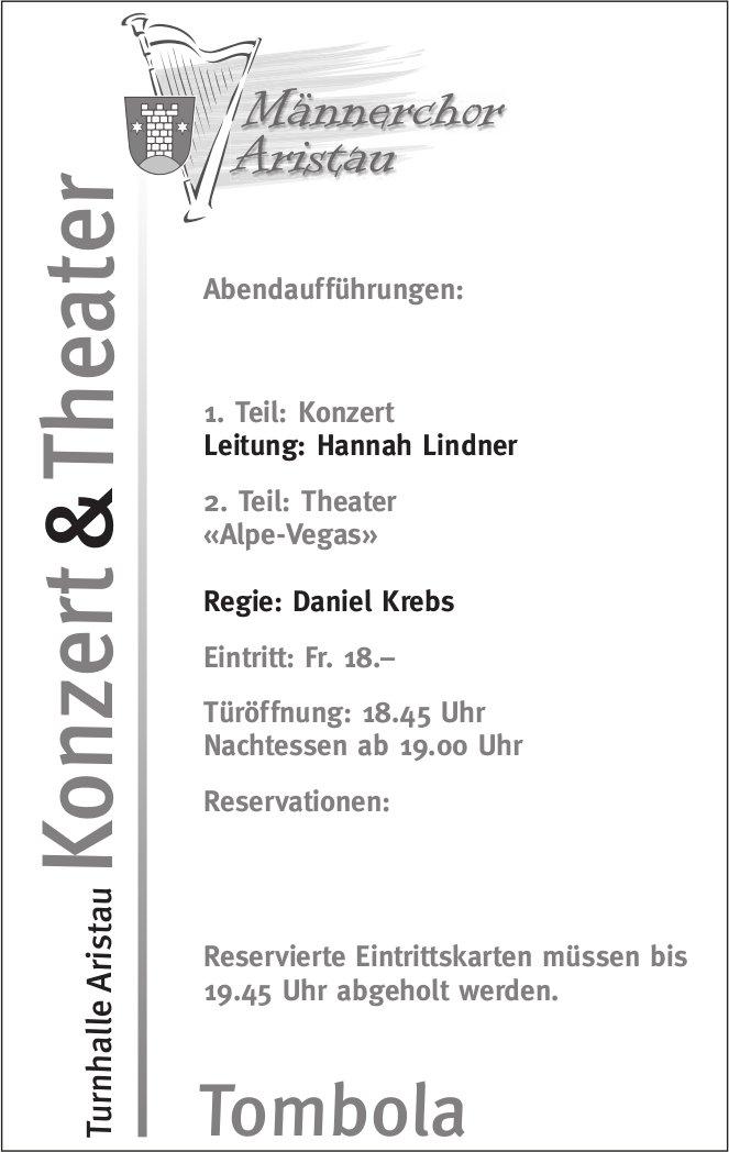 Konzert und Theater Männerchor Aristau
