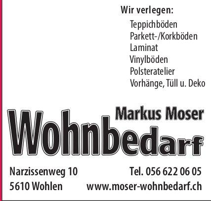 Markus Moser Wohnbedarf in Wohlen