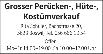 Rita Schuler, Boswil - Grosser Kostümverkauf