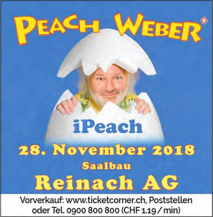 "Peach Weber ""iPeach"", 28. November, Saalbau Reinach"