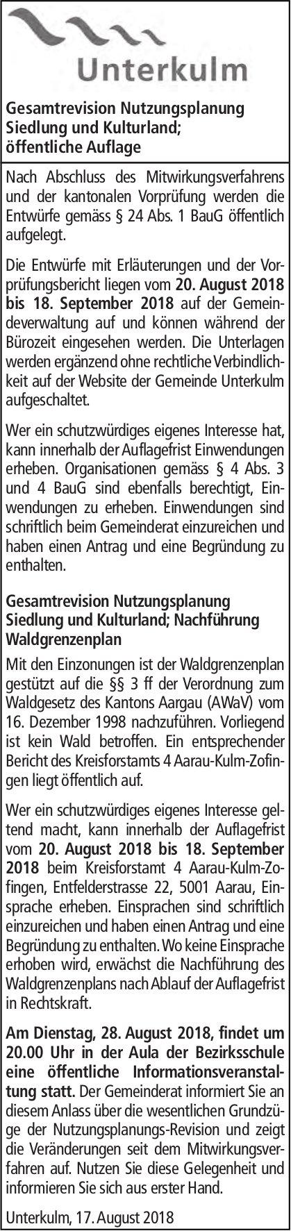 Öffentliche Auflage, Gesamtrevision Nutzungsplanung Siedlung und Kulturland, Unterkulm