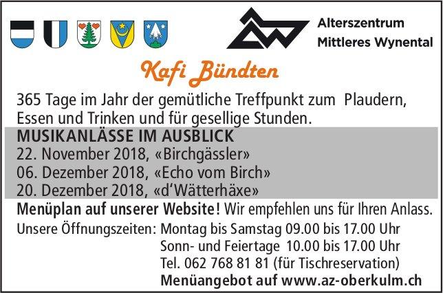 Kafi Bündten - MUSIKANLÄSSE IM AUSBLICK, Alterszentrum Mittleres Wynental