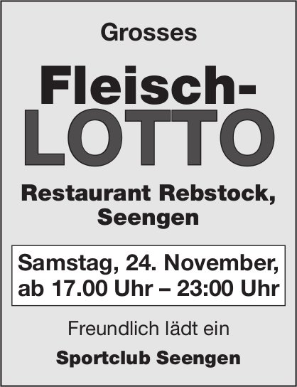 Grosses Fleisch-LOTTO, 24. November, Restaurant Rebstock, Seengen