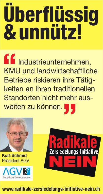 Radikale Zersiedelungs-Initiative NEIN - Überflüssig & unnütz!